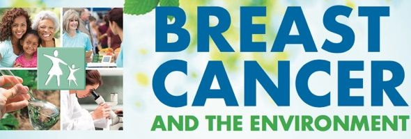 Breast Cancer & the Environment: A Community Forum